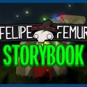 Felipe Femur: Storybook