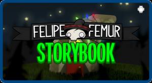 Felipe Femur Storybook