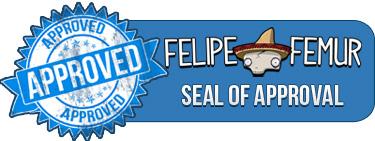Felipe Femur's Seal of Approval