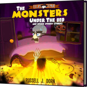 The Monsters Under the Bed & Other Spooky Stories for Kids Book